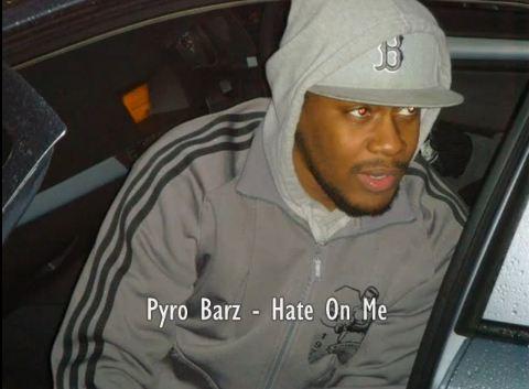 Pyro Barz - Hate On Me Freestyle